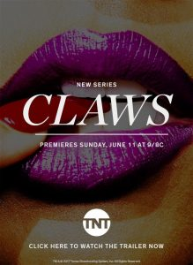 Claws TNT TV Show